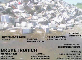 broketronica 04.12.08